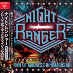Night Ranger ナイトレンジャー / 2年振り来日!2019年10月10日尼崎公演
