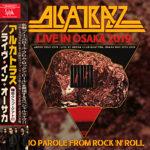 ALCATRAZZ アルカトラスが2年振りに来日! 2019年5月29日 大阪公演