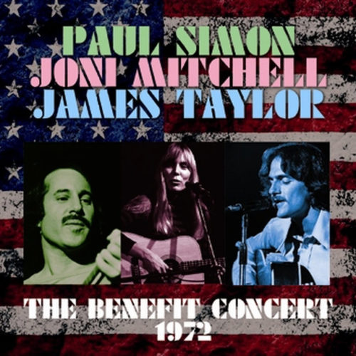 PAUL SIMON, JONI MITCHELL, JAMES TAYLOR
