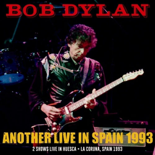 BOB DYLAN / ANOTHER LIVE IN SPAIN 1993