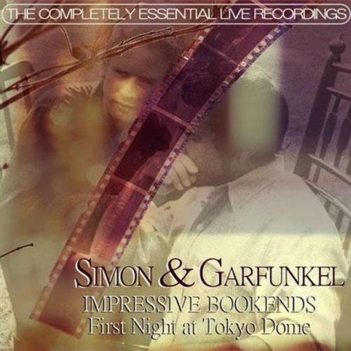Simon & Garfunkel -First Night at Tokyo Dome