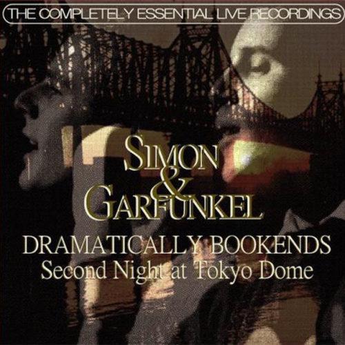 Simon & Garfunkel-Second Night at Tokyo Dome-