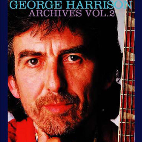 George Harrison / Archives Vol.2