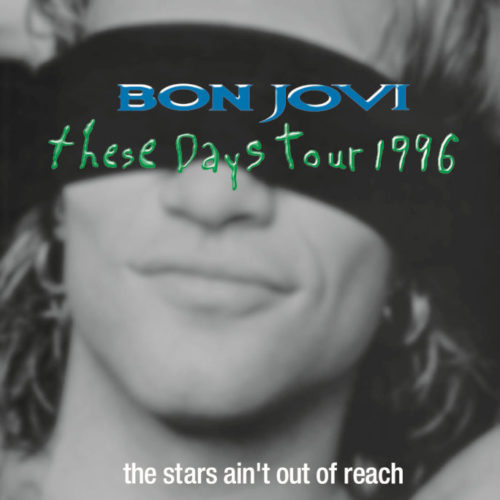 BON JOVI - THE STARS AIN'T OUT OF REACH