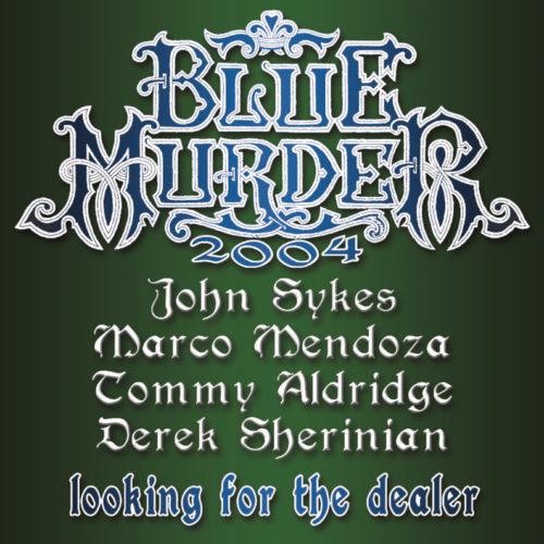 BLUE MURDER / Looking For The Dealer (TOKYO)