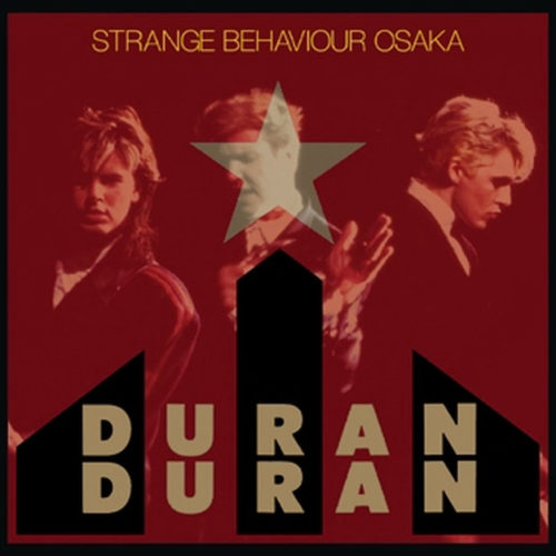 DURAN DURAN / STRANGE BEHAVIOUR OSAKA
