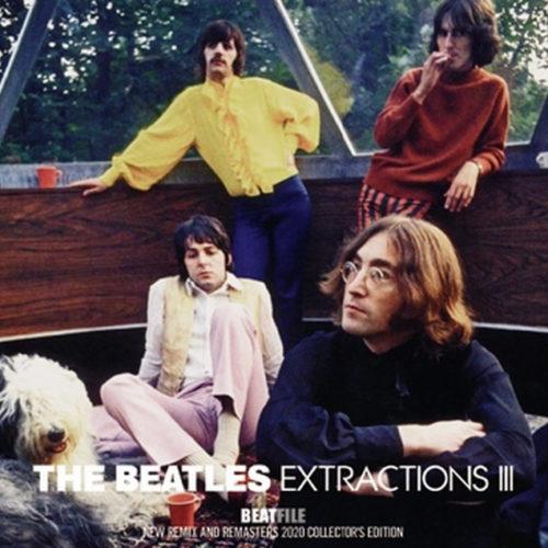 THE BEATLES / EXTRACTIONS III