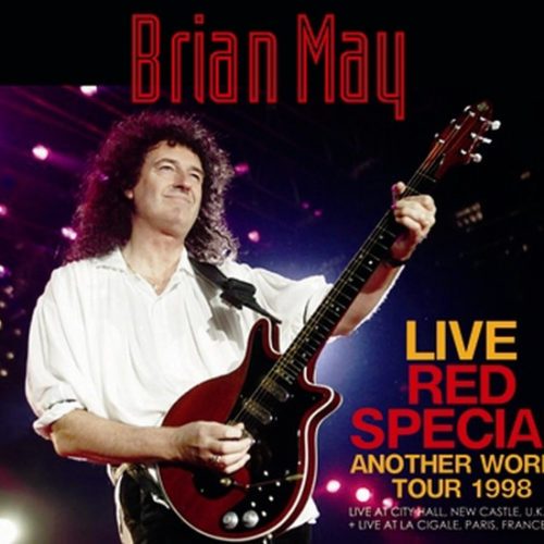 BRIAN MAY / LIVE RED SPECIAL 1998 : ANOTHER WORLD TOUR