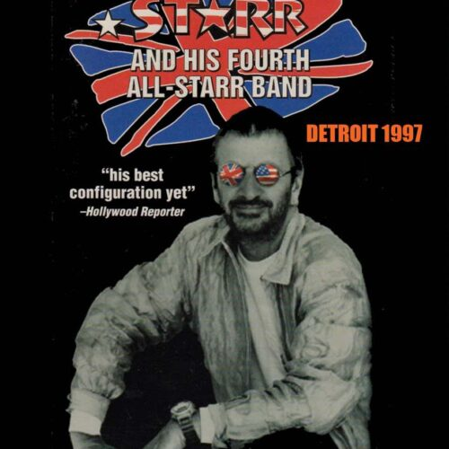 Ringo Starr & His Forth All Star Band / Detroit 1997