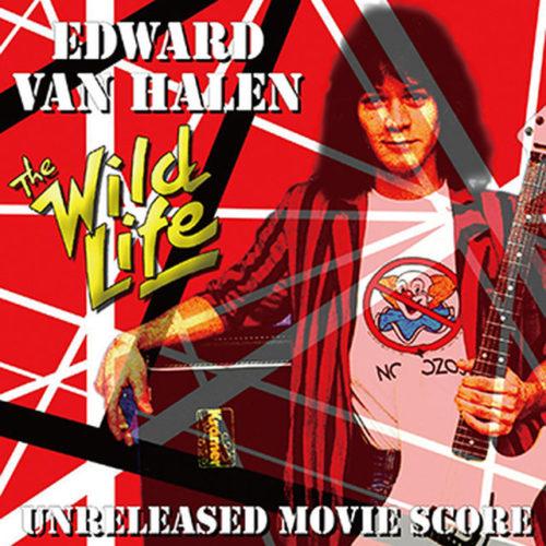 EDWARD VAN HALEN / THE WILD LIFE UNRELEASED SCORE