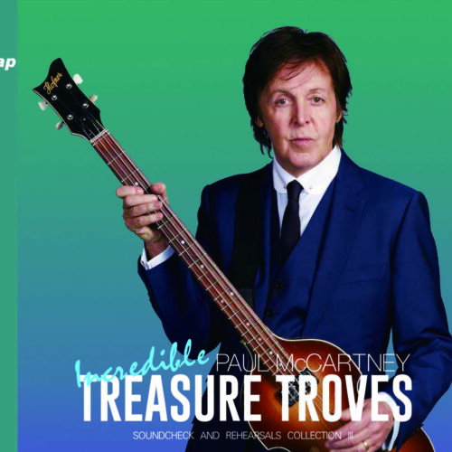 PAUL McCARTNEY / Incredible TREASURE TROVES SOUNDCHECK AND REHEARSALS COLLECTION III