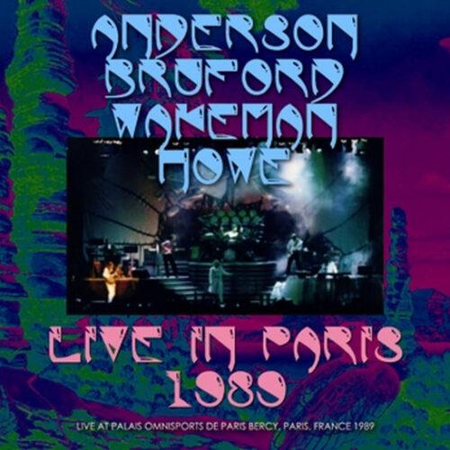 ANDERSON, BRUFORD, WAKEMAN, HOWE / LIVE IN PARIS 1989