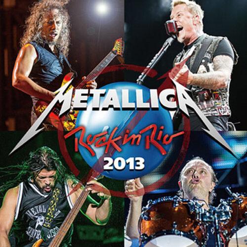 METALLICA / Rock In Rio 2013
