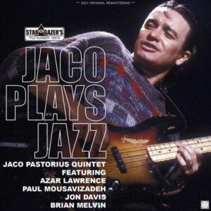 JACO PASTORIUS QUINTET / JACO PLAYS JAZZ