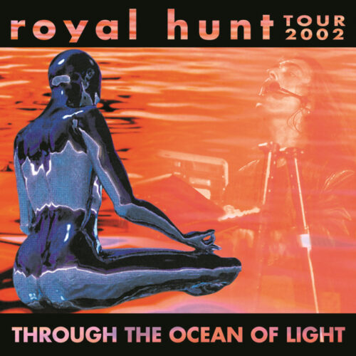 ROYAL HUNT / THROUGH THE OCEAN OF LIGHT