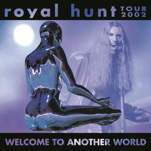 ROYAL HUNT / WELCOME TO ANOTHER WORLD