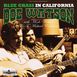 DOC WATSON / BLUE GRASS IN CALIFORNIA
