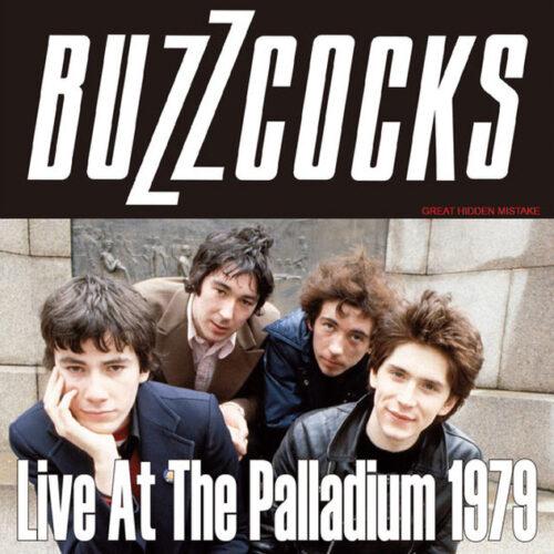 BUZZCOCKS / Live At The Palladium 1979