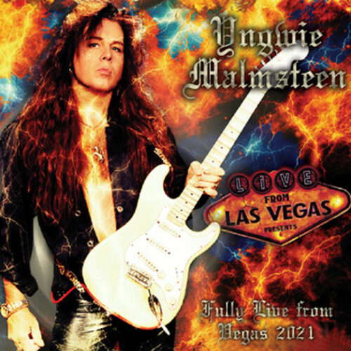 YNGWIE MALMSTEEN / FULLY LIVE FROM VEGAS 2021