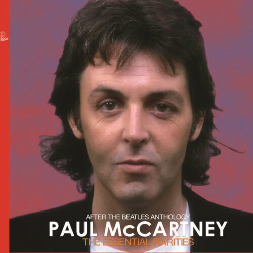 PAUL McCARTNEY / THE ESSENTIAL RARITIES