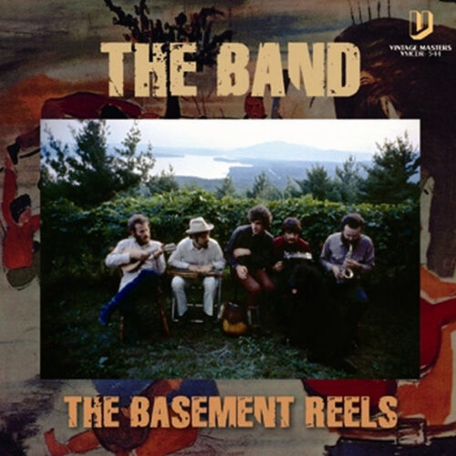 THE BAND / THE BASEMENT REELS