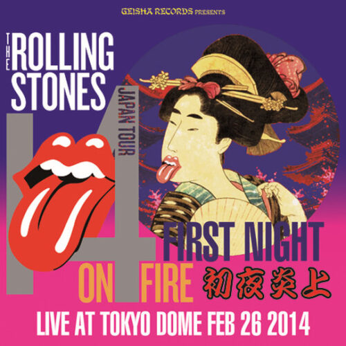 THE ROLLING STONES / First Night On Fire