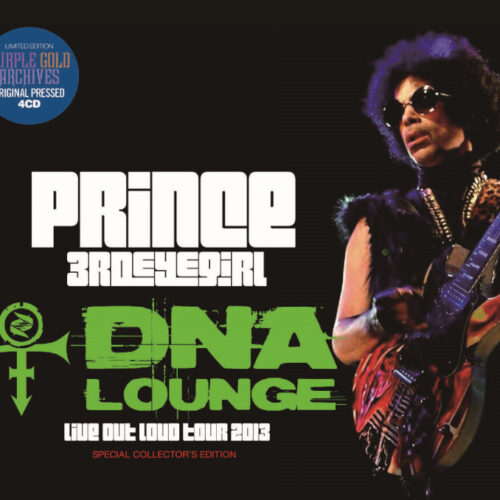 PRINCE / DNA LOUNGE=LIVE OUT LOUD
