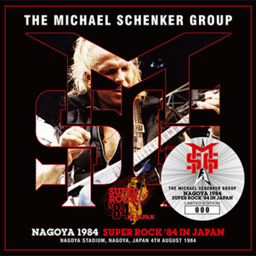 THE MICHAEL SCHENKER GROUP / NAGOYA 1984 : SUPER ROCK '84 IN JAPAN