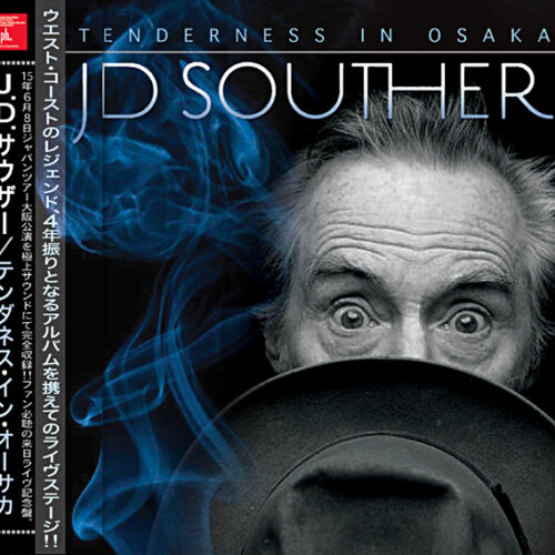 J.D. SOUTHER - Tenderness In Osaka
